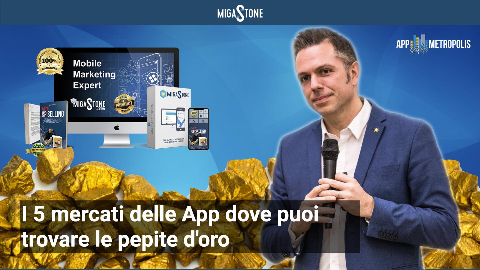 , I 5 mercati delle App dove puoi trovare le pepite d'oro e guadagnare subito… anche senza esperienza!, Migastone Blog