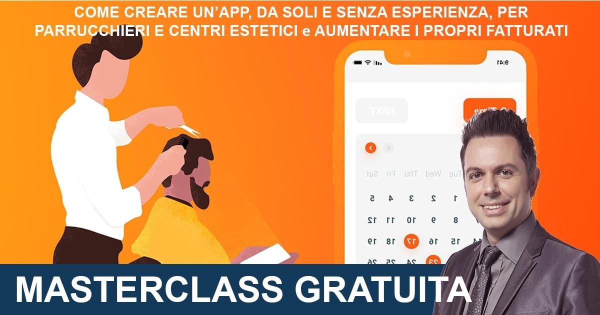 , Masterclass: Guadagnare con le App per Beauty Center e Parrucchieri – Prenotazioni, Migastone Blog