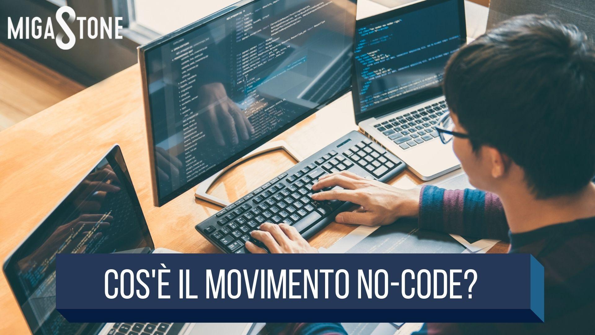 , Cos'è il movimento NO-CODE, Migastone Blog