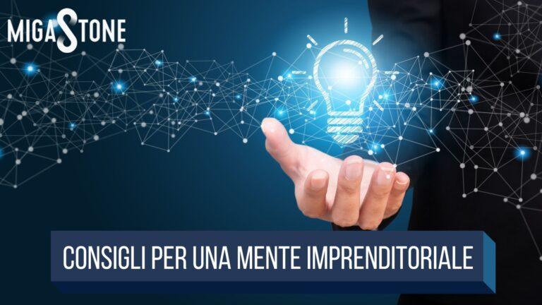 Read more about the article Consigli per una mente imprenditoriale