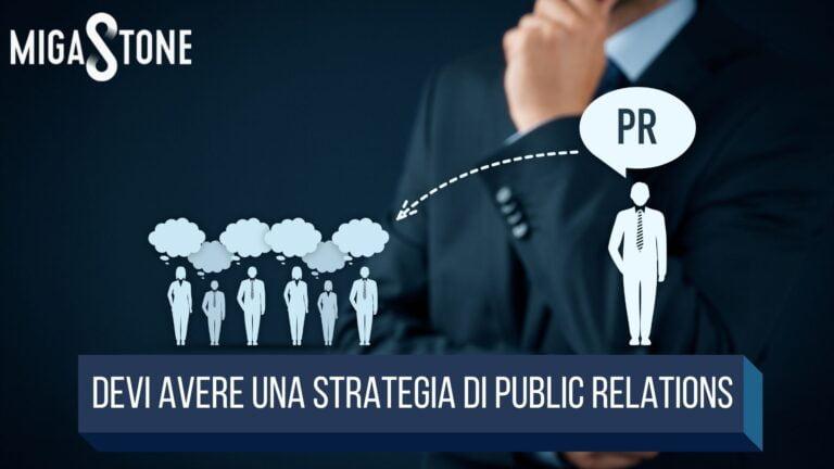 Read more about the article Perché devi avere una strategia di Public Relations